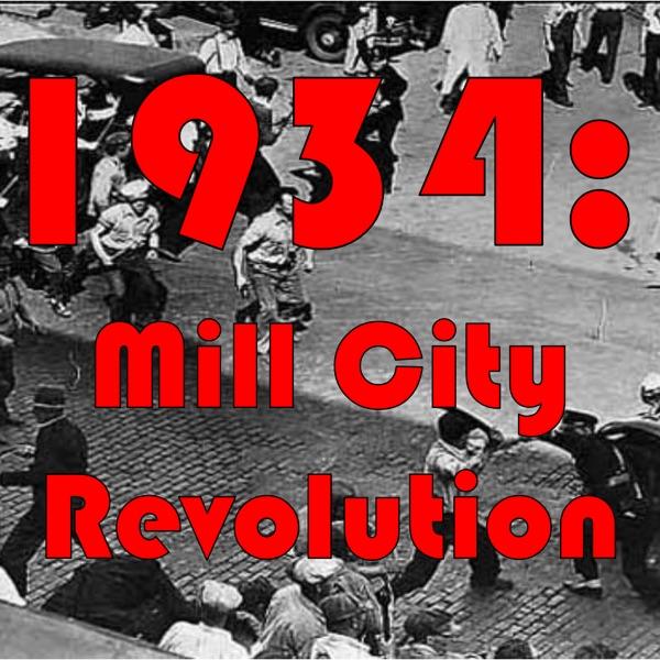 1934: Mill City Revolt