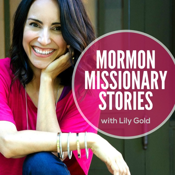 Mormon Missionary Stories Podcast