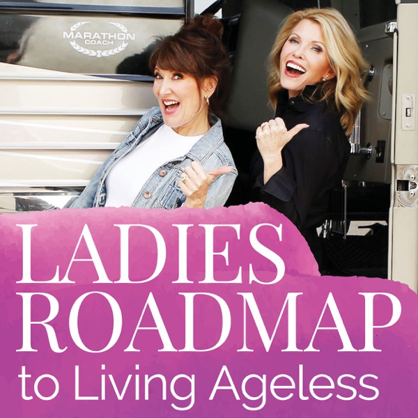 Ladies Roadmap to Living Ageless