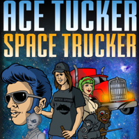 Ace Tucker Space Trucker podcast
