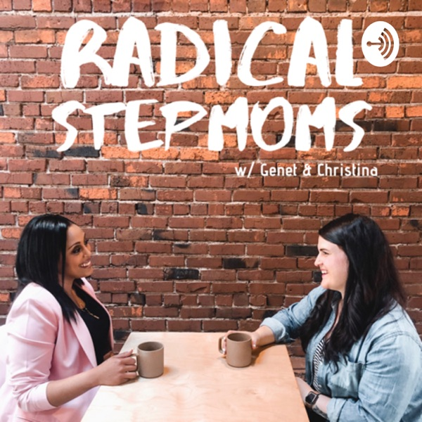 Radical Stepmoms