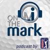 On the Mark Golf Podcast artwork