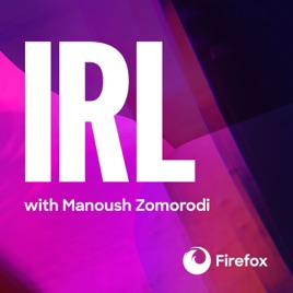 IRL - Online Life Is Real Life on Apple Podcasts