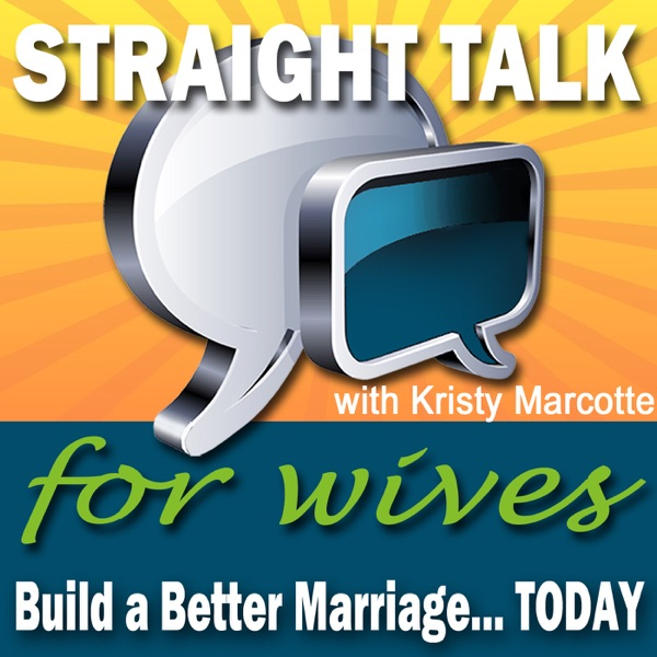 Straight Talk for Wives Podcast