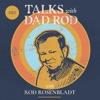 Talks with Dad Rod artwork
