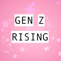 GEN Z RISING podcast