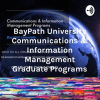 BayPath University Communications & Information Management Graduate Programs podcast