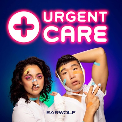 Urgent Care with Joel Kim Booster + Mitra Jouhari:Earwolf & Joel Kim Booster, Mitra Jouhari