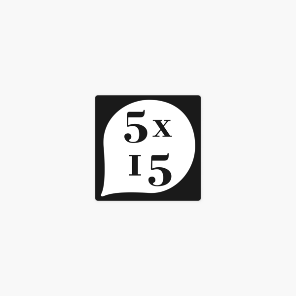 5x15 On Apple Podcasts