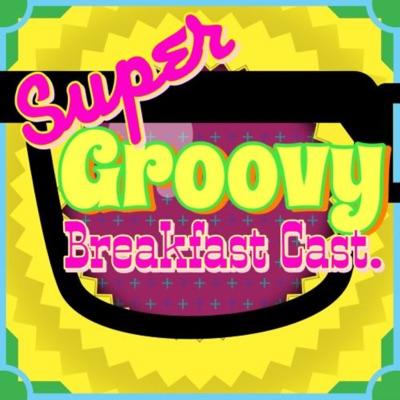 Super Groovy Breakfast Cast