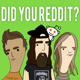 Did You Reddit? on Apple Podcasts