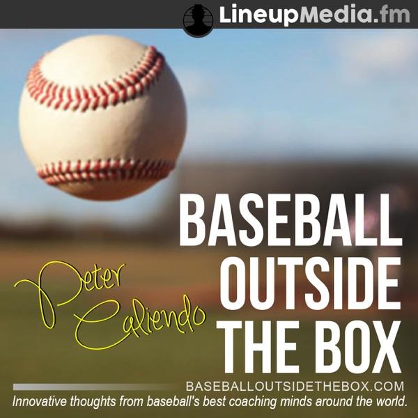 Baseball Outside the Box - Coaching Podcast