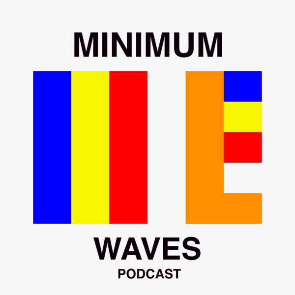 Minimum Waves Podcast