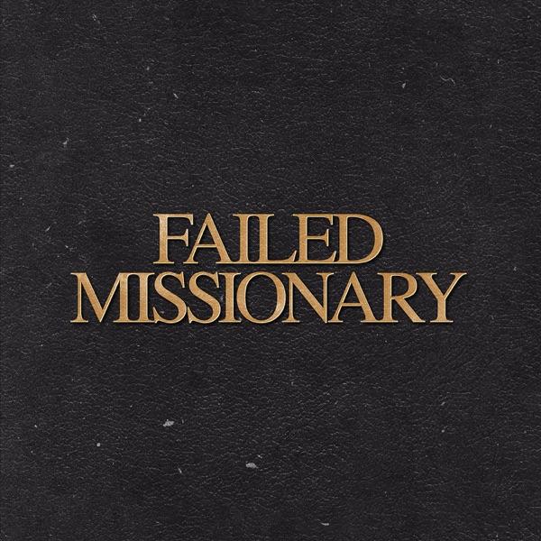 Failed Missionary