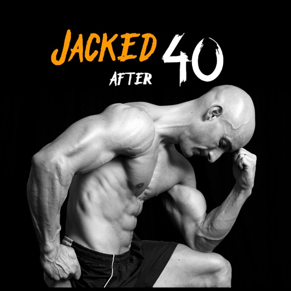 Jacked After 40