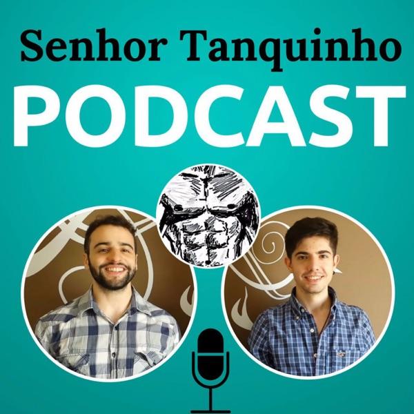Senhor Tanquinho Podcast