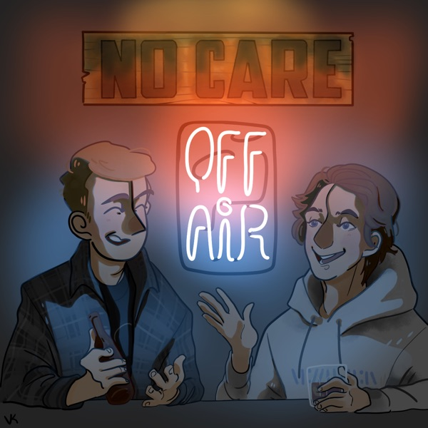No Care Off Air