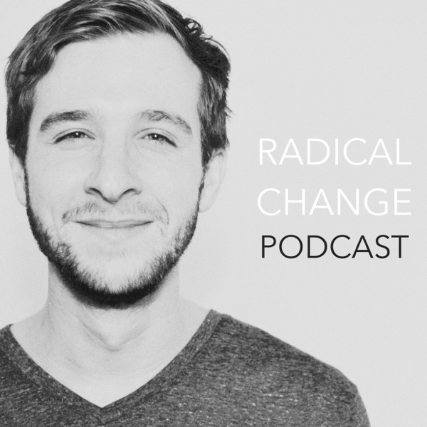 Radical Change Podcast