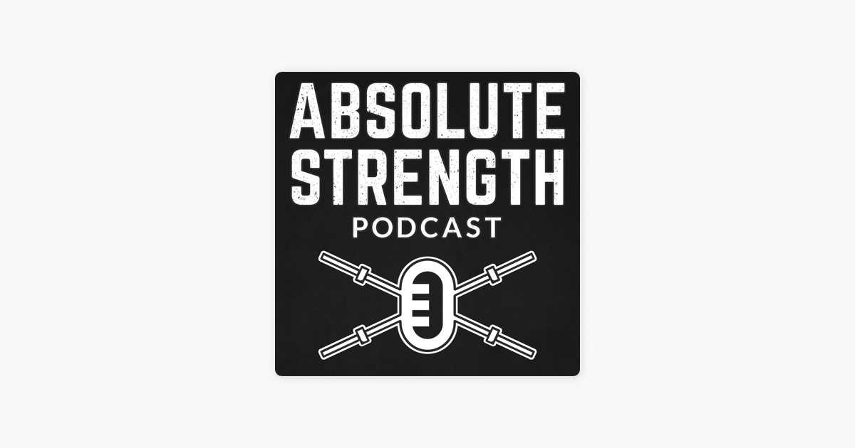 The Absolute Strength Podcast: Ep 233: How Much Does