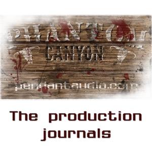 Phantom Canyon audio drama Production Journals