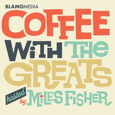 Coffee with The Greats:Blamo! Media