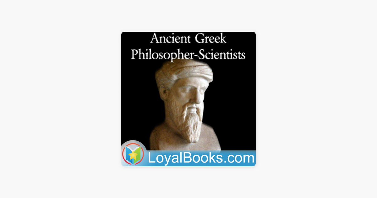 Ancient Greek Philosopher Scientists by Varous on Apple Podcasts