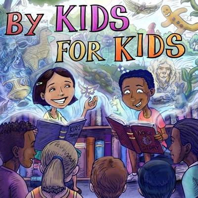 By Kids, For Kids Story Time:AV Education