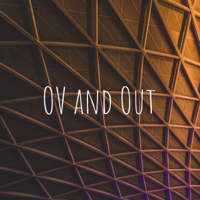 OV and Out podcast