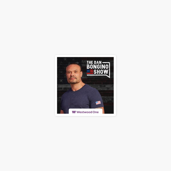 The Dan Bongino Show on Apple Podcasts