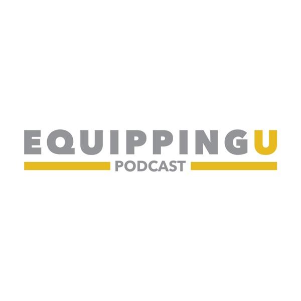 EquippingU Podcast