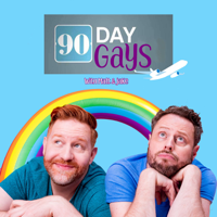 90 Day Gays with Jake Anthony and Matt Marr podcast