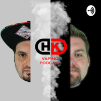 Heath & Kenty Vape Variety show podcast