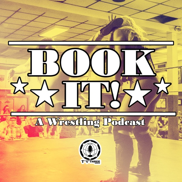 Book It! A Wrestling Podcast