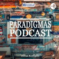 Paradigmas Podcast podcast