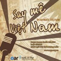 Say Mê Việt Nam - Passionate Vietnam podcast