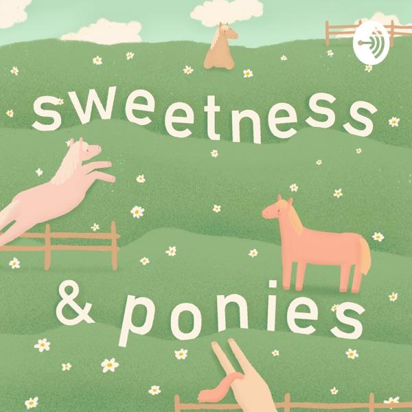 Sweetness N' Ponies