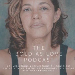 The Bold as Love Podcast