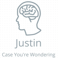 Justin Case You're Wondering podcast