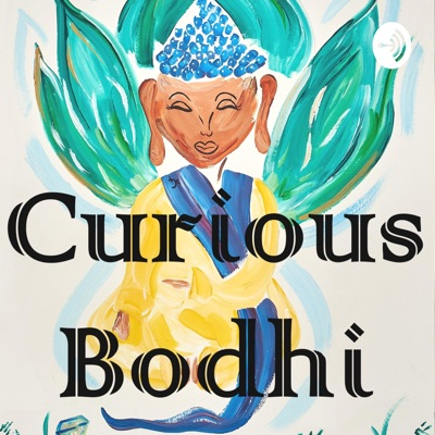 Curious Bodhi