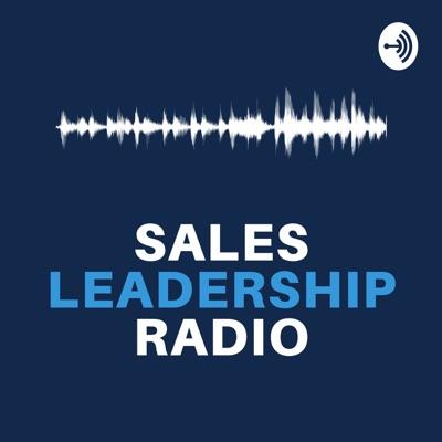 Sales Leadership Radio
