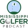 Mississippi Golfer Podcast artwork
