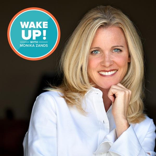 Wake Up With Monika Zands