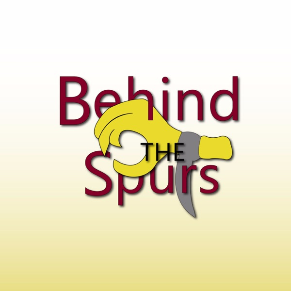 Behind The Spurs