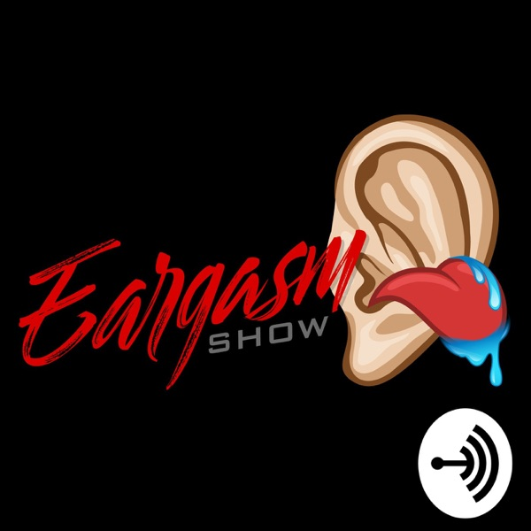 The Eargasm Show ��