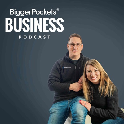 BiggerPockets Business Podcast:BiggerPockets