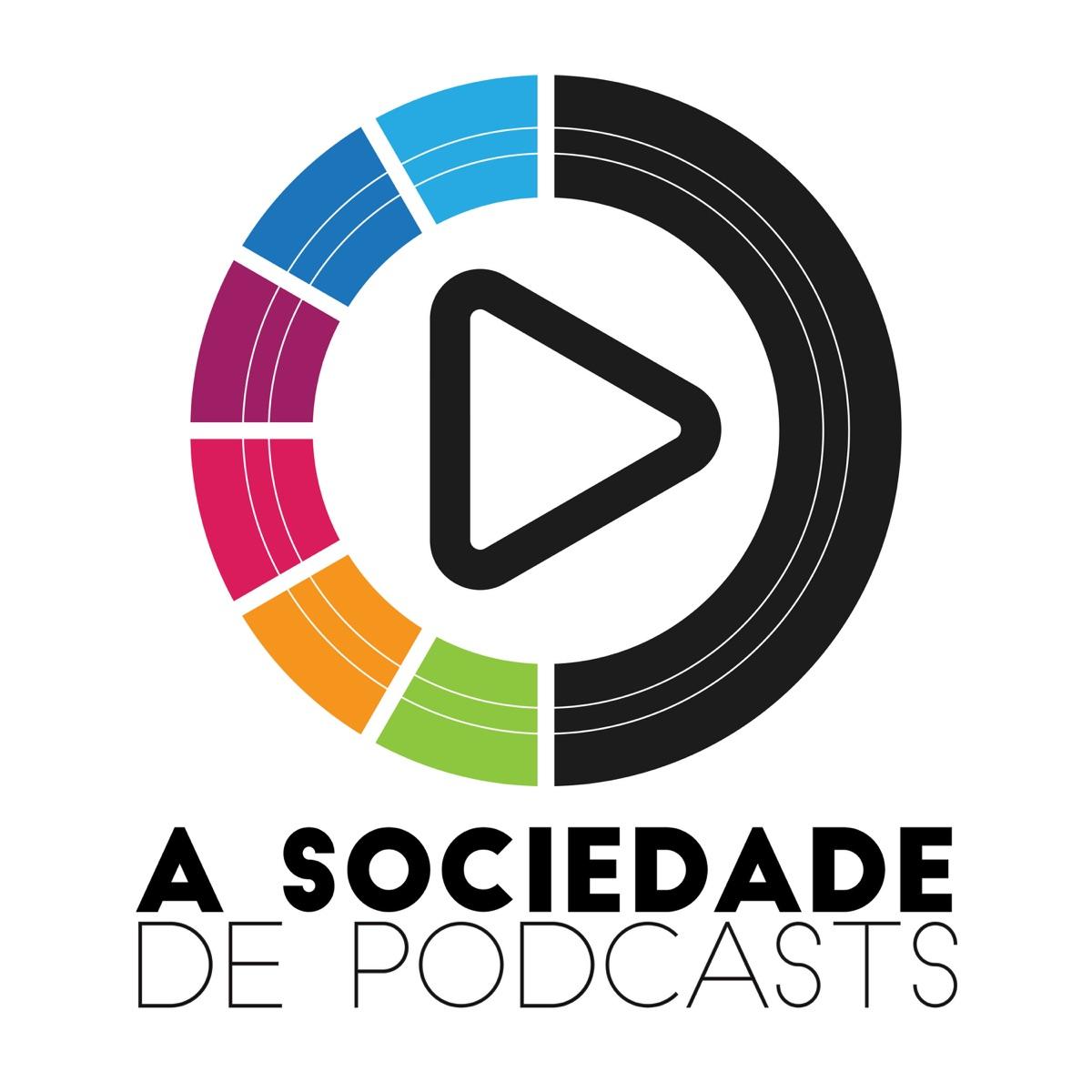 A Sociedade de Podcasts