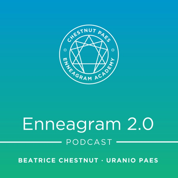 Enneagram 2.0 with Beatrice Chestnut and Uranio Paes