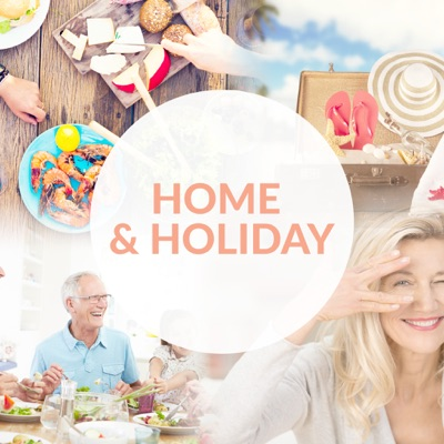 Home and Holiday Podcast:Home and Holiday