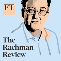 The Rachman Review podcast