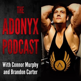 The Adonyx Podcast with Connor Murphy and Brandon Carter on